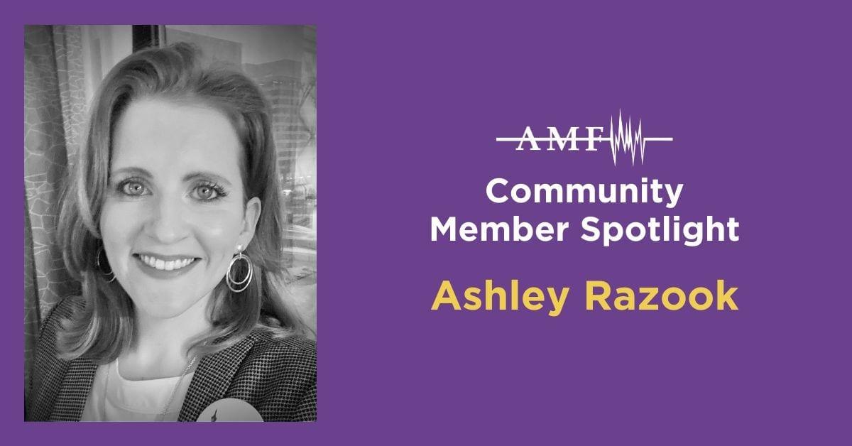 Ashley Razook community Member Spotlight